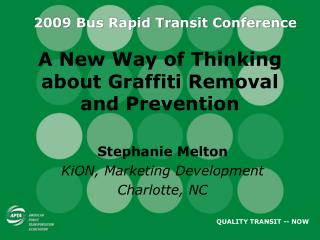 A New Way of Thinking about Graffiti Removal and Prevention