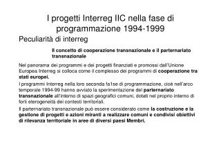 I progetti Interreg IIC nella fase di programmazione 1994-1999