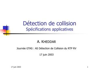 Détection de collision Spécifications applicatives