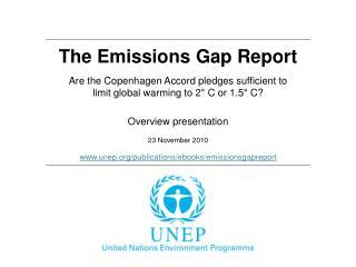 The Emissions Gap Report