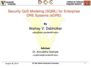Security QoS Modeling (SQML) for Enterprise DRE Systems (eDRE)
