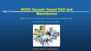 NCSX Vacuum Vessel R&D and Manufacture