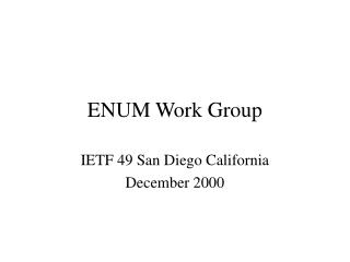ENUM Work Group