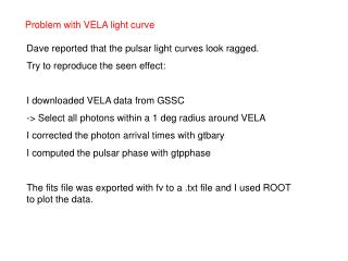Problem with VELA light curve