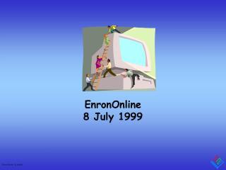EnronOnline 8 July 1999