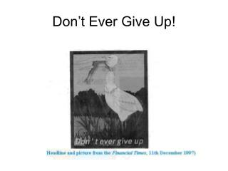 Don t Ever Give Up