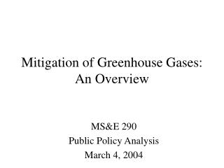 Mitigation of Greenhouse Gases: An Overview