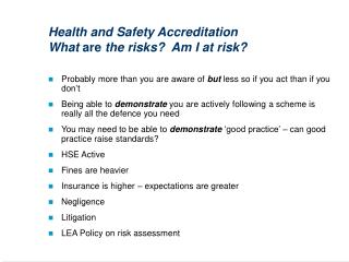 Health and Safety Accreditation What are the risks  Am I at risk