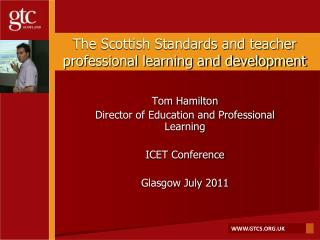 The Scottish Standards and teacher professional learning and development