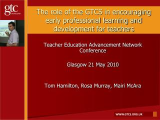 The role of the GTCS in encouraging early professional learning and development for teachers