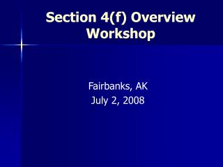 Section 4f Overview Workshop