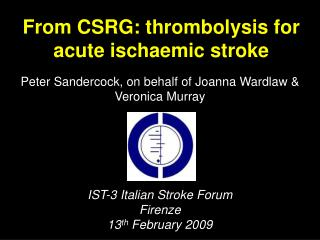From CSRG: thrombolysis for acute ischaemic stroke