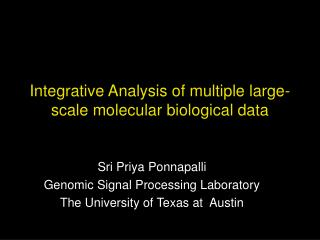Integrative Analysis of multiple large-scale molecular biological data