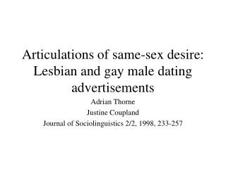 Articulations of same-sex desire: Lesbian and gay male dating advertisements
