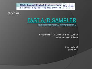 Fast A/D sampler  characterization presentation