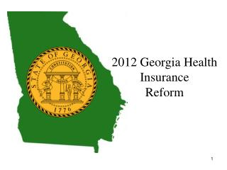 2012 Georgia Health Insurance  Reform