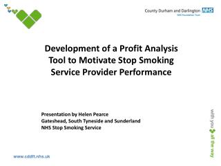 Development of a Profit Analysis Tool to Motivate Stop Smoking Service Provider Performance