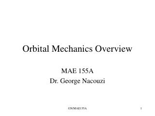 Orbital Mechanics Overview