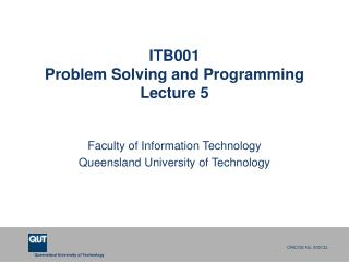ITB001 Problem Solving and Programming Lecture 5