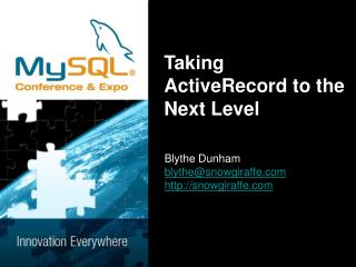 Taking ActiveRecord to the Next Level