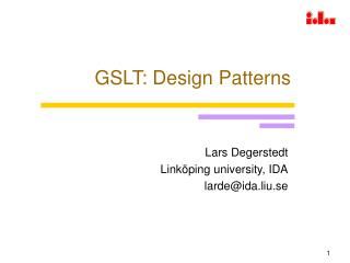 GSLT: Design Patterns