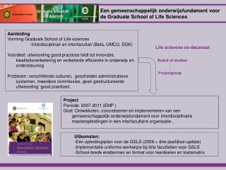 Aanleiding Vorming Graduate School of Life sciences