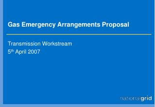 Gas Emergency Arrangements Proposal