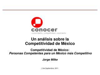 Competitividad de México: Personas Competentes para un México más Competitivo