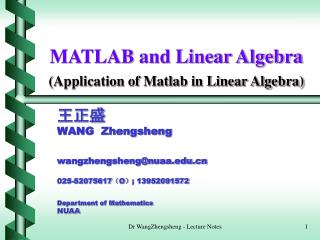 MATLAB and Linear Algebra ( Application of Matlab in Linear Algebra)