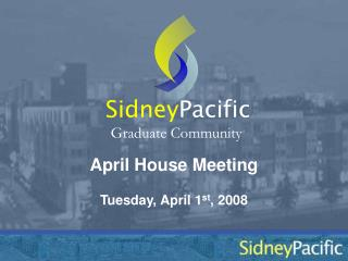April House Meeting