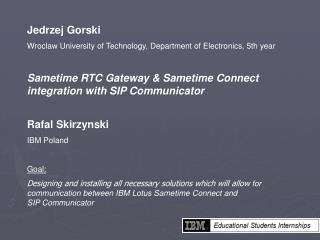 Jedrzej Gorski Wroclaw University of Technology, Department of Electronics, 5th year