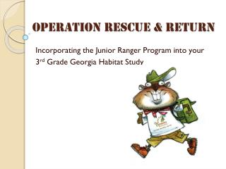 Operation Rescue &  Return
