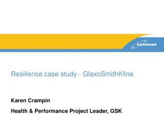 Resilience case study - GlaxoSmithKline