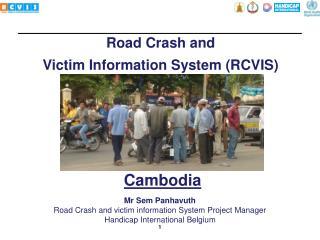 Road Crash and Victim Information System (RCVIS)