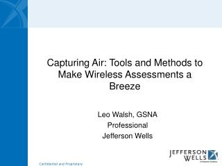 Capturing Air: Tools and Methods to Make Wireless Assessments a Breeze