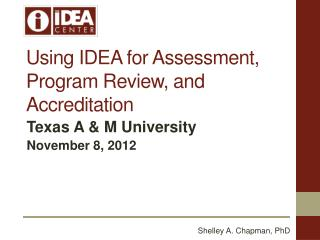 Using IDEA for Assessment, Program Review, and Accreditation
