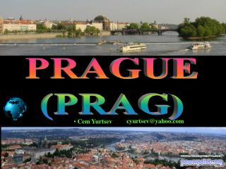 PRAGUE PRAG