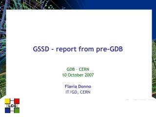 GSSD - report from pre-GDB
