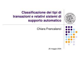 Classificazione dei tipi di transazioni e relativi sistemi di supporto automatico