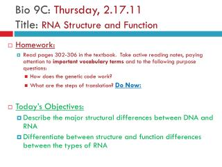 Bio 9C:  Thursday ,  2.17.11 Title:  RNA Structure and Function