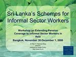 Sri Lanka s Schemes for Informal Sector Workers