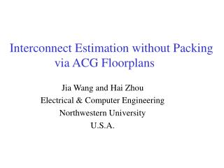 Interconnect Estimation without Packing via ACG Floorplans
