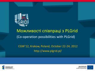 Можливості співпраці з  PLGrid (Co-operation possibilities with PLGrid)