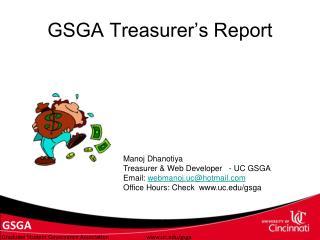 GSGA Treasurer�s Report