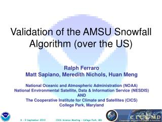 Validation of the AMSU Snowfall Algorithm (over the US)
