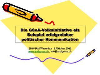 Die GSoA-Volksinitiative als Beispiel erfolgreicher politischer Kommunikation