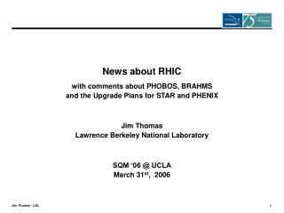 News about RHIC with comments about PHOBOS, BRAHMS  and the Upgrade Plans for STAR and PHENIX