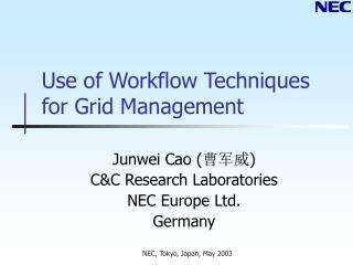 Use of Workflow Techniques for Grid Management