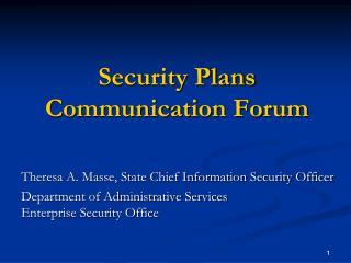 Security Plans Communication Forum