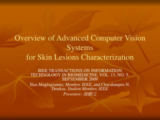 Overview of Advanced Computer Vision Systems for Skin Lesions Characterization